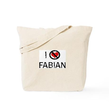 I Hate FABIAN Tote Bag