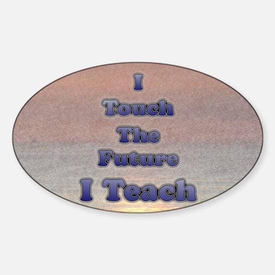 I_TEACH_5x7 Sticker (Oval)