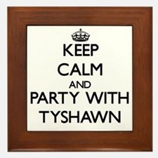 Keep Calm and Party with Tyshawn Framed Tile