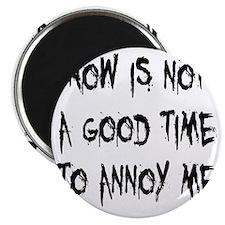 annoy-me2 Magnet