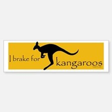 I Brake for Kangaroos Bumper Bumper Bumper Sticker