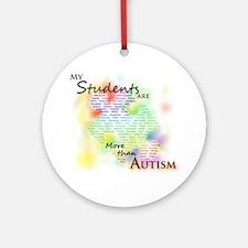 morethanautism2-students Round Ornament