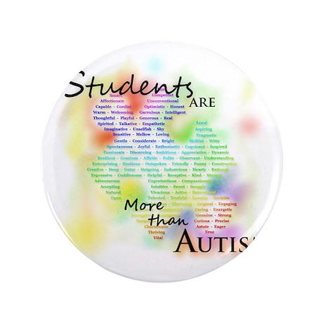 "morethanautism2-students 3.5"" Button"