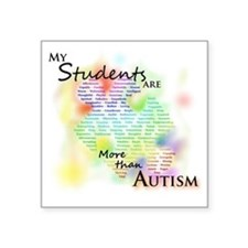 "morethanautism2-students Square Sticker 3"" x 3"""
