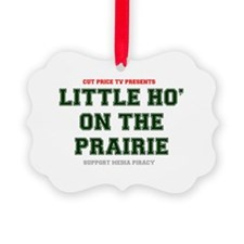 CUT PRICE TV PRESENTS - LITTLE HO Ornament