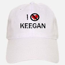 I Hate KEEGAN Baseball Baseball Cap