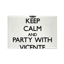 Keep Calm and Party with Vicente Magnets