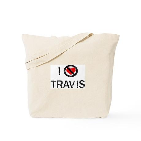 I Hate TRAVIS Tote Bag