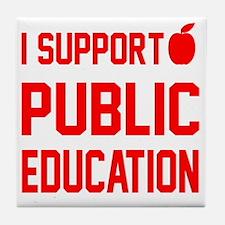 I Support Public Education red letter Tile Coaster