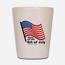 born-on-4th-of-july Shot Glass