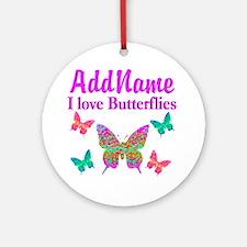 LOVE BUTTERFLIES Ornament (Round)