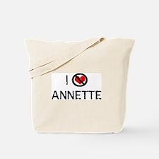 I Hate ANNETTE Tote Bag