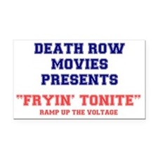 DEATH ROW MOVIES - FRYING TON Rectangle Car Magnet