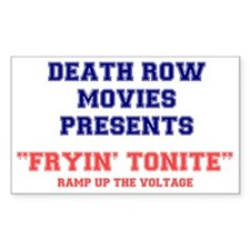 DEATH ROW MOVIES - FRYING TONI Decal