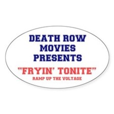 DEATH ROW MOVIES - FRYING TONITE. Decal