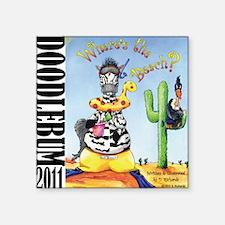 """2011 doodlebum Square Sticker 3"""" x 3"""""""