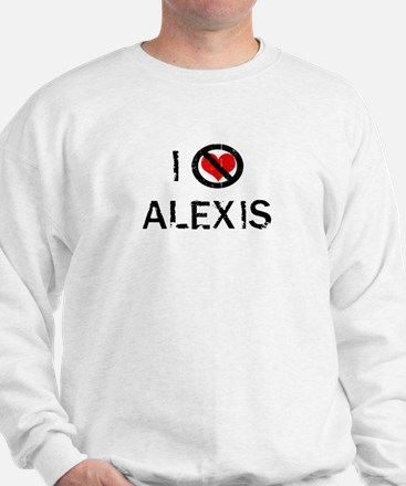 I Hate ALEXIS Sweater