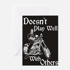 DOESNT PLAY WELL Greeting Card