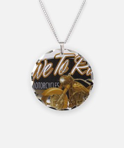 live to ride Necklace