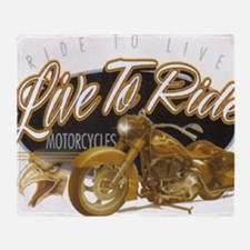 live to ride Throw Blanket