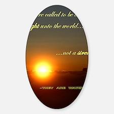 Light of the world Sticker (Oval)