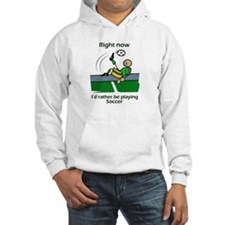 Right now soccer Hoodie