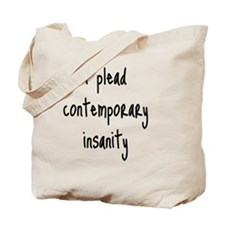 contemporary-insanity_tall2 Tote Bag