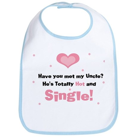 My Hot Single Uncle Pink Baby Bib