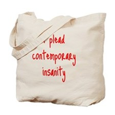 contemporary-insanity_tall1 Tote Bag