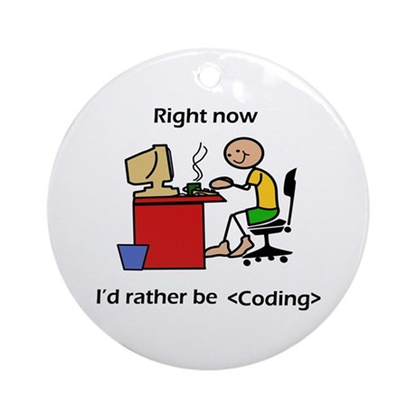 right now coding Ornament (Round)
