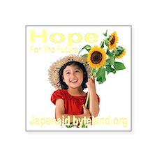 "hopeforthefuture_japanaid_t Square Sticker 3"" x 3"""
