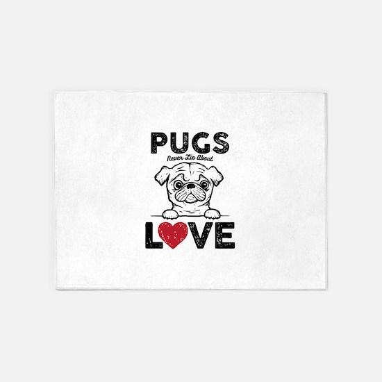 Pugs Never Lie 5'x7'Area Rug