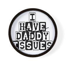 DaddyIssues Wall Clock