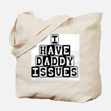 DaddyIssues Tote Bag