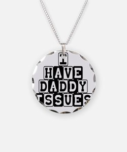 DaddyIssues Necklace