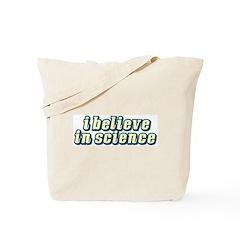 Believe in Science Tote Bag