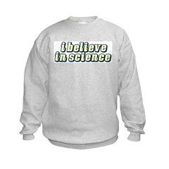 Believe in Science Sweatshirt