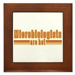 Microbiologists are Hot Framed Tile