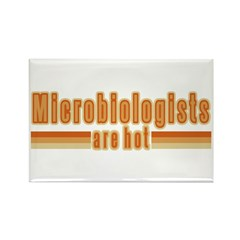 Microbiologists are Hot Rectangle Magnet