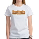 Microbiologists are Hot Women's T-Shirt