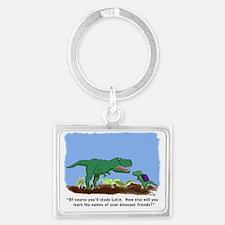 T-Rex learns Latin. Landscape Keychain