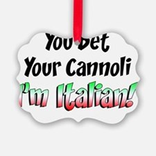 Bet Your Cannoli Kids Ornament
