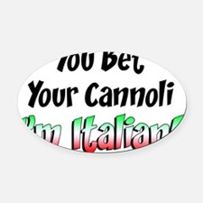 Bet Your Cannoli Kids Oval Car Magnet