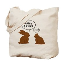 HappyEasterWhat Tote Bag