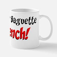 Bet Your Baguette Mug