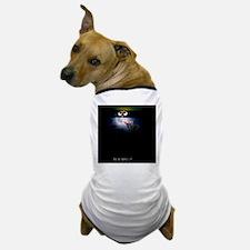 Is It Safe? Dog T-Shirt
