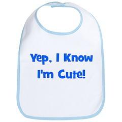 Yep, I know I'm cute! Blue Bib