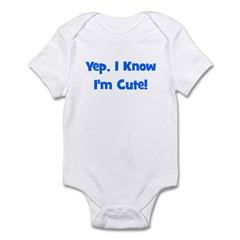 Yep, I know I'm cute! Blue Infant Bodysuit