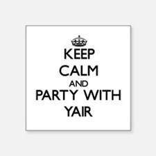 Keep Calm and Party with Yair Sticker