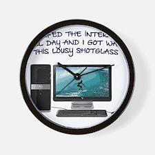 I Surfed The Internet All Day Shotglass Wall Clock